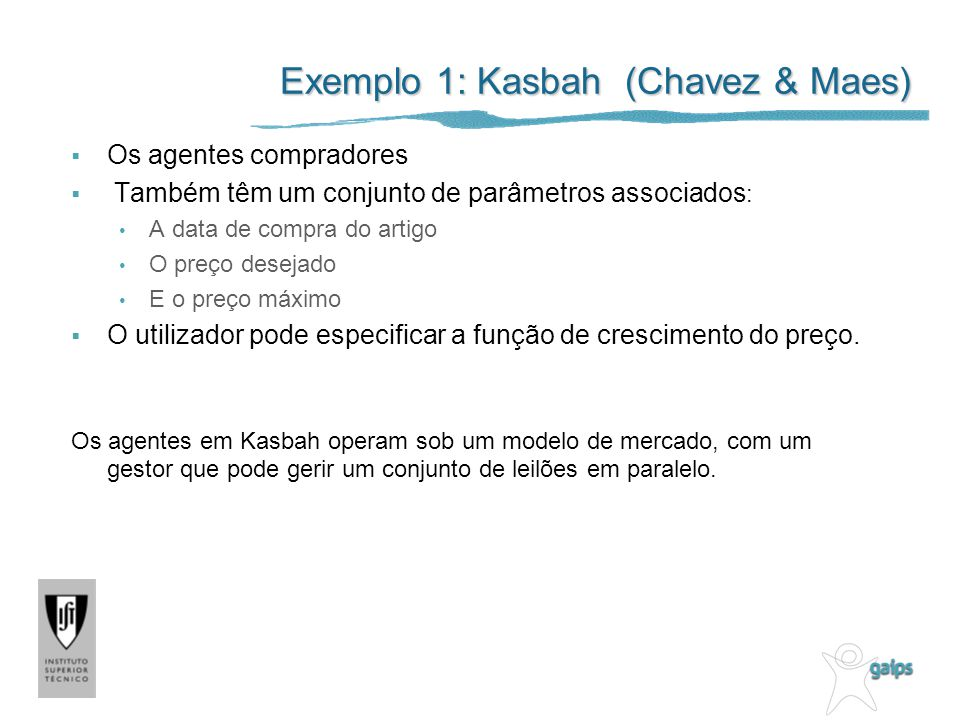 Exemplo 1: Kasbah (Chavez & Maes)
