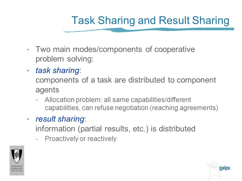 Task Sharing and Result Sharing
