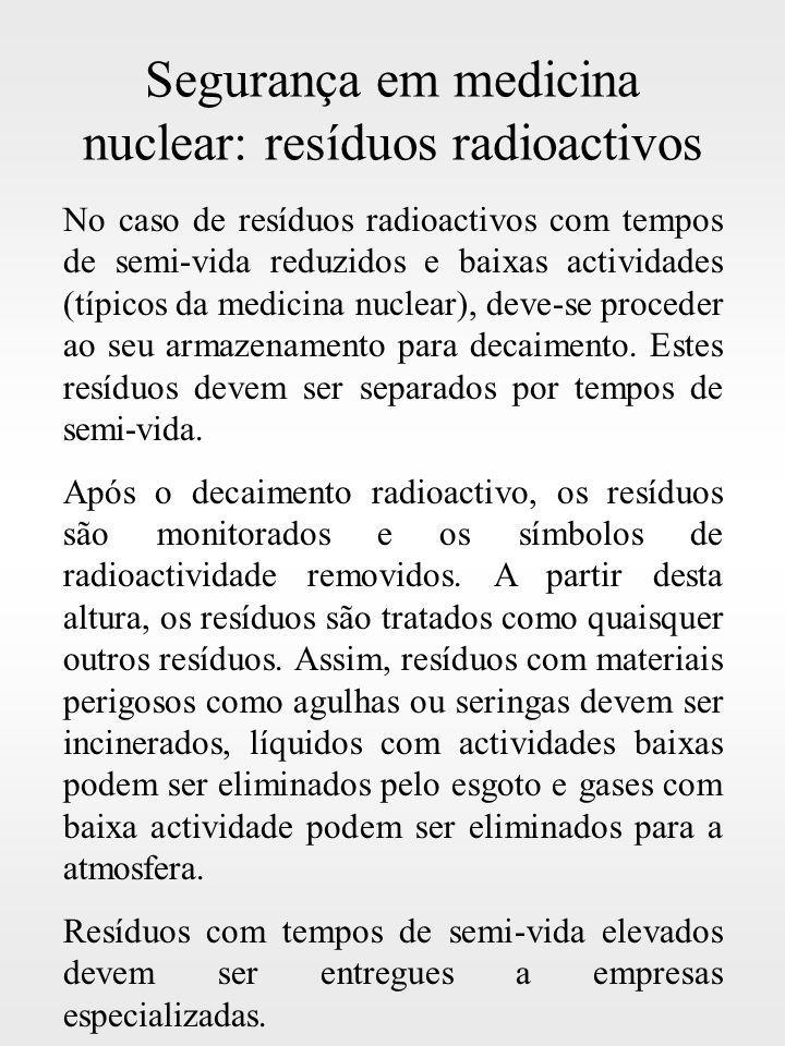 Segurança em medicina nuclear: resíduos radioactivos
