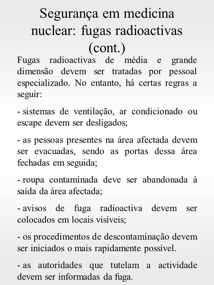 Segurança em medicina nuclear: fugas radioactivas (cont.)