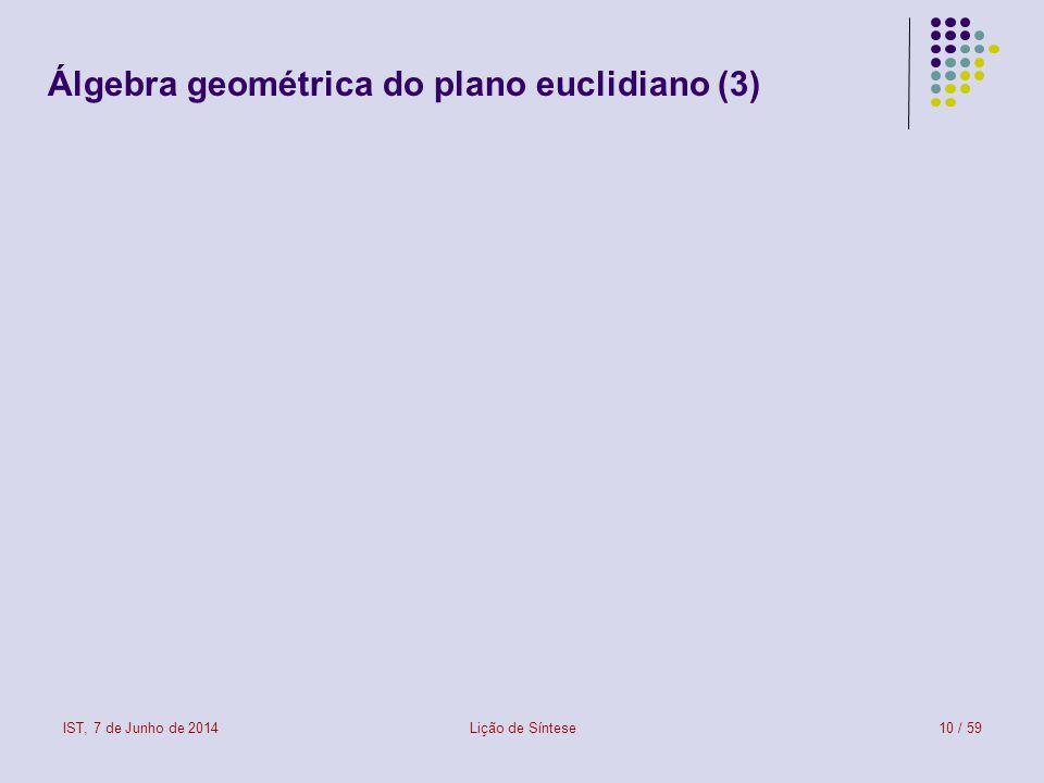 Álgebra geométrica do plano euclidiano (3)