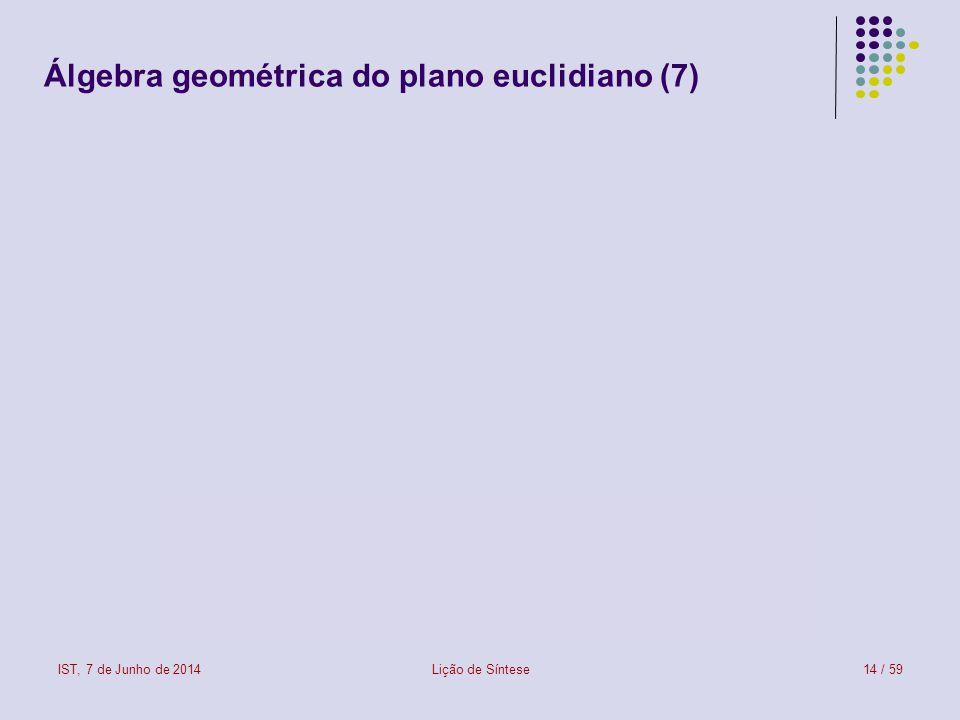 Álgebra geométrica do plano euclidiano (7)