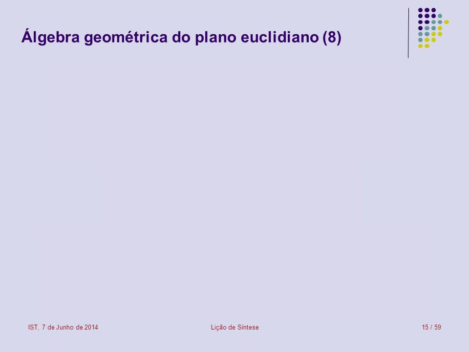 Álgebra geométrica do plano euclidiano (8)