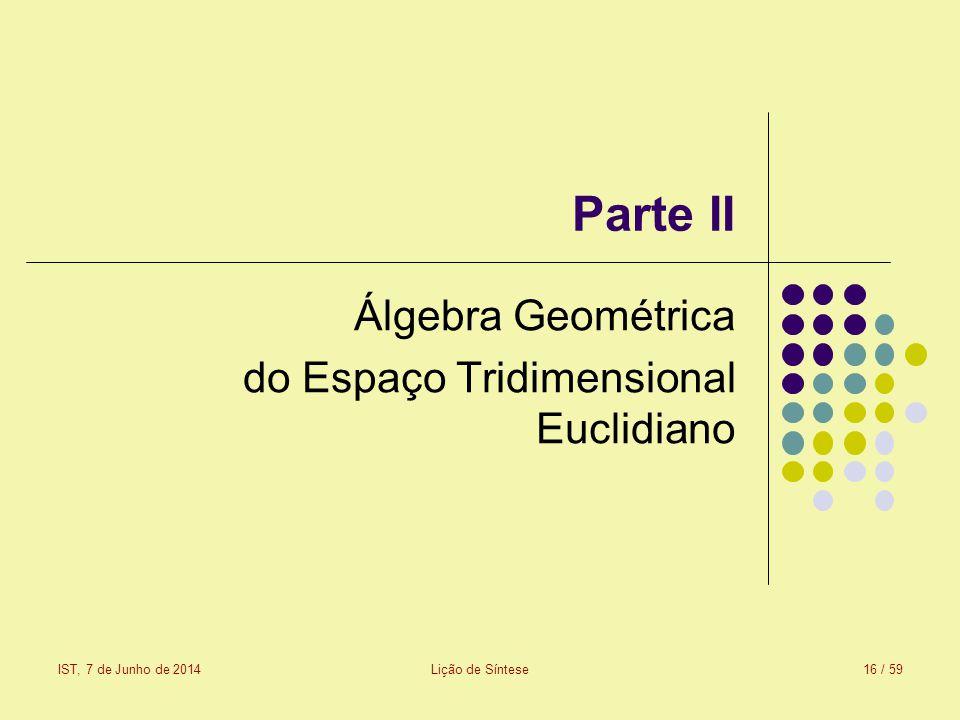 Álgebra Geométrica do Espaço Tridimensional Euclidiano