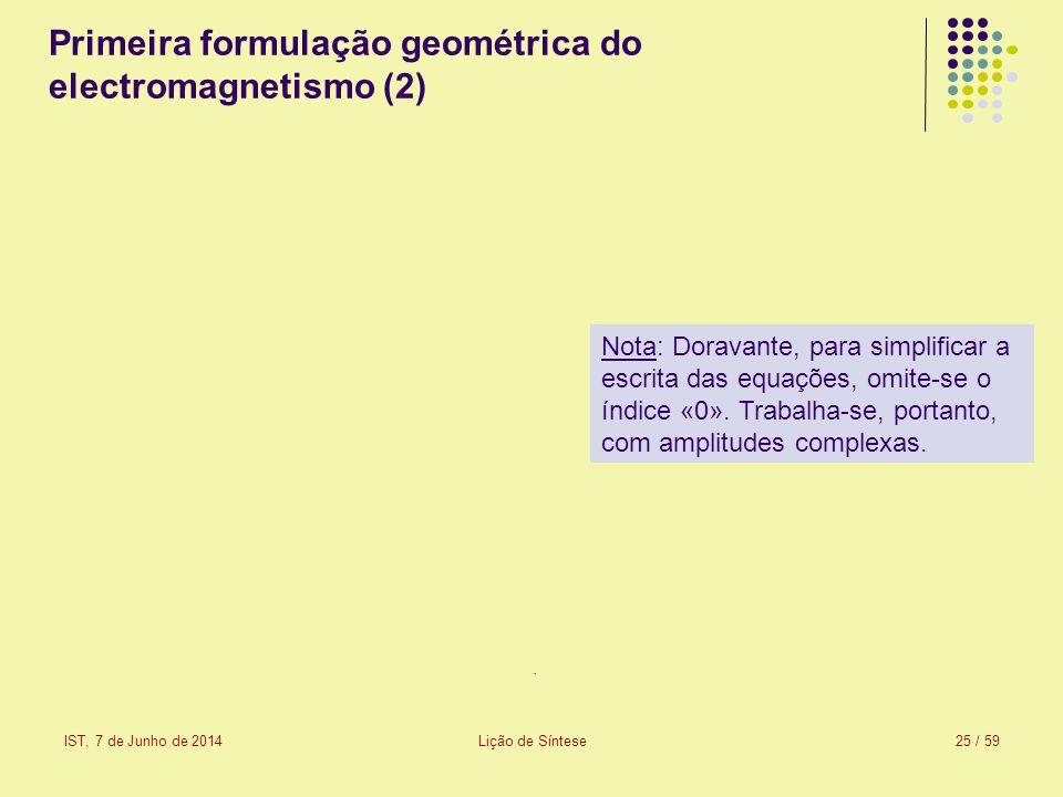 Primeira formulação geométrica do electromagnetismo (2)
