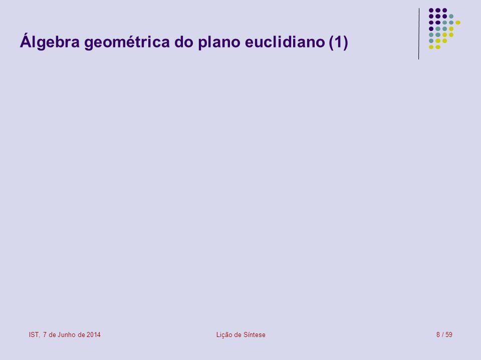 Álgebra geométrica do plano euclidiano (1)