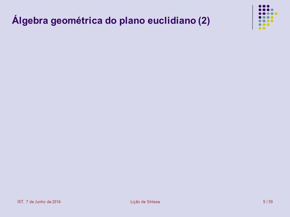 Álgebra geométrica do plano euclidiano (2)
