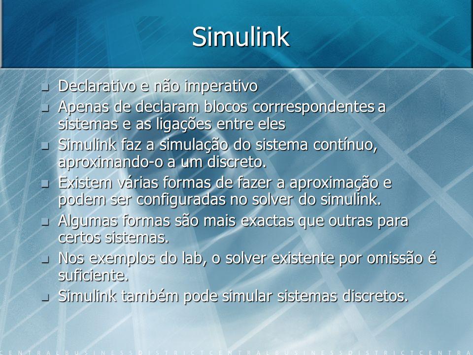 Simulink Declarativo e não imperativo