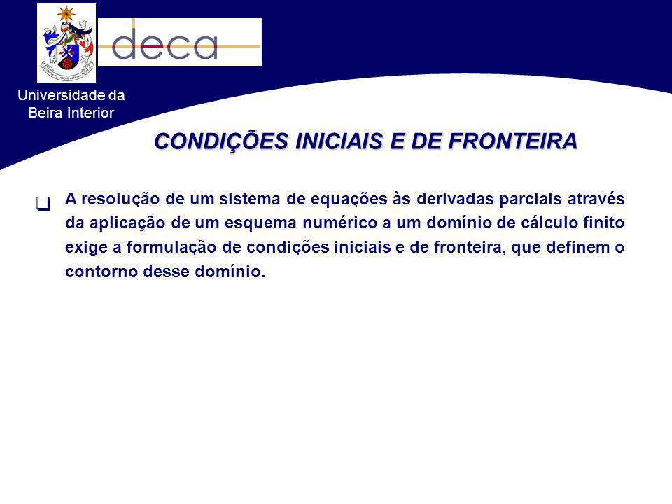CONDIÇÕES INICIAIS E DE FRONTEIRA