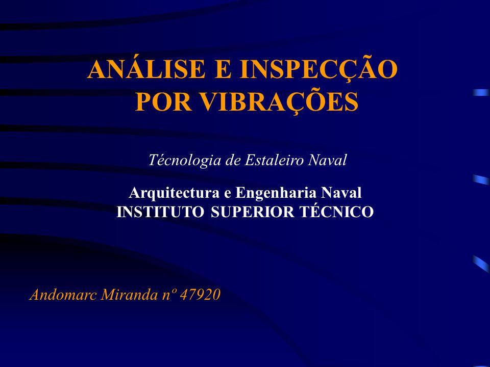 Arquitectura e Engenharia Naval INSTITUTO SUPERIOR TÉCNICO