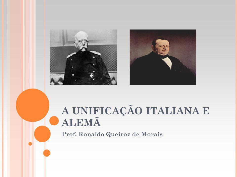 A UNIFICAÇÃO ITALIANA E ALEMÃ