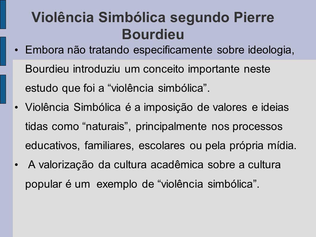Violência Simbólica segundo Pierre Bourdieu