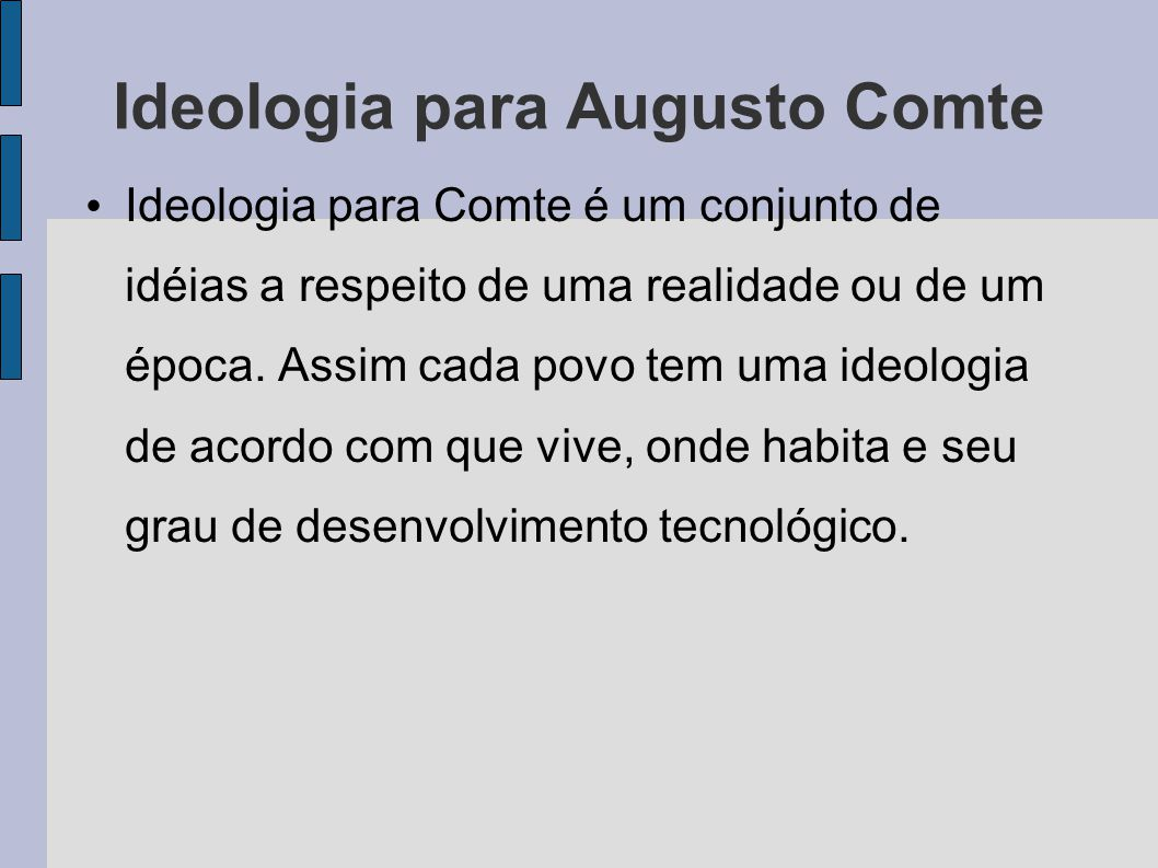 Ideologia para Augusto Comte