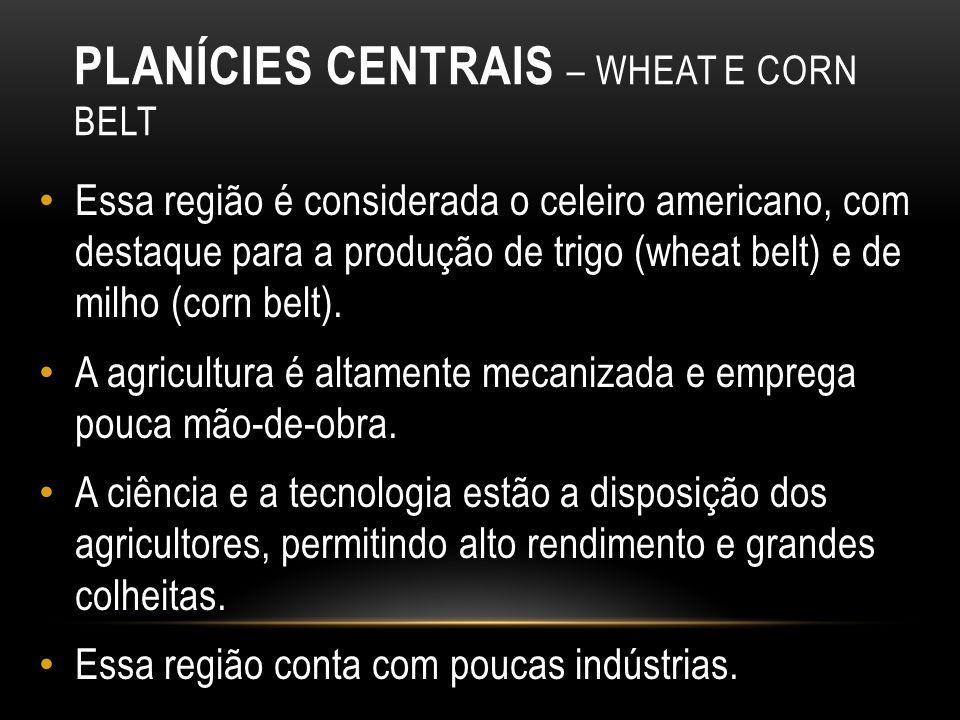 Planícies Centrais – Wheat e Corn Belt
