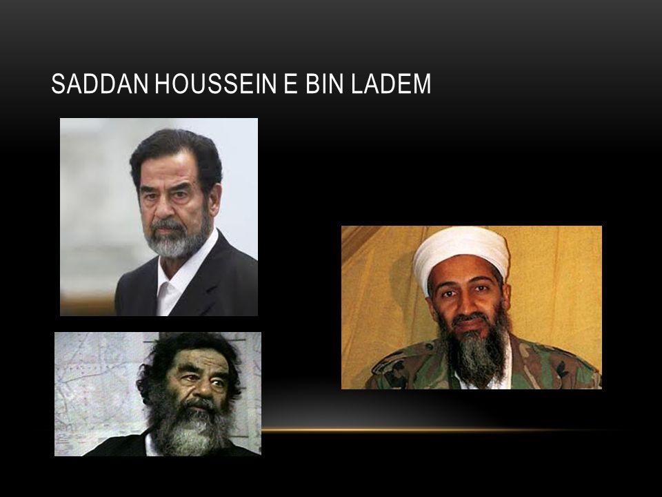 Saddan Houssein e Bin Ladem