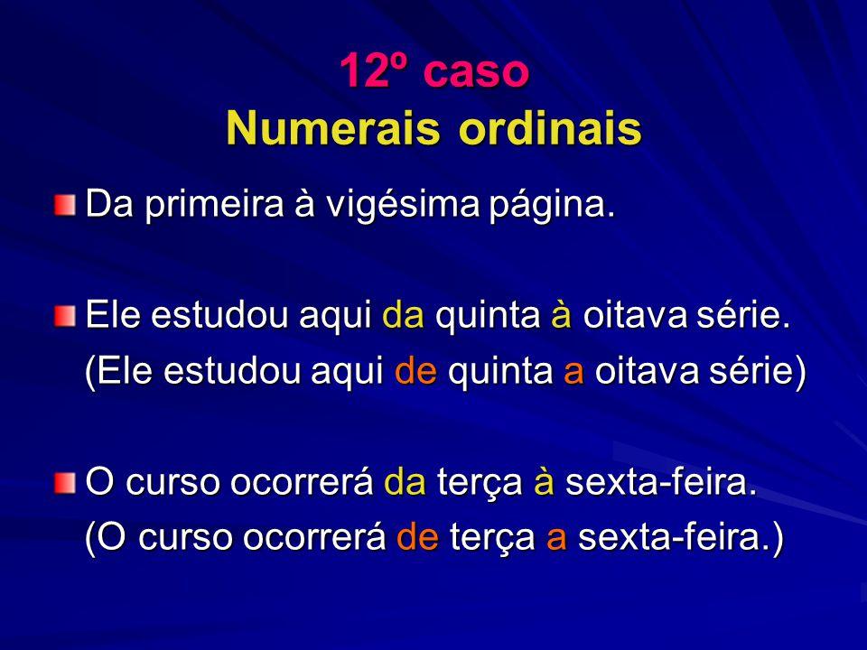 12º caso Numerais ordinais