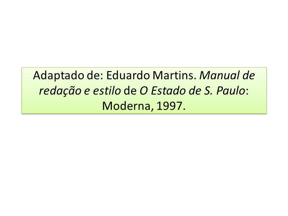 Adaptado de: Eduardo Martins