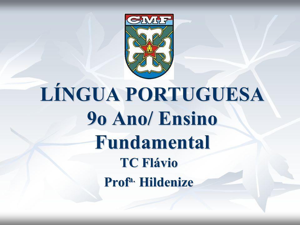 LÍNGUA PORTUGUESA 9o Ano/ Ensino Fundamental