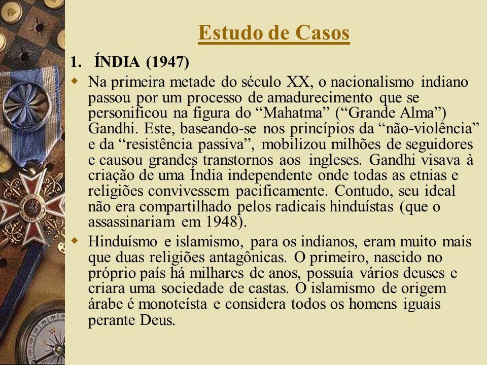 Estudo de Casos 1. ÍNDIA (1947)