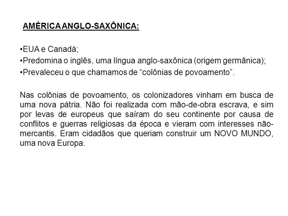 AMÉRICA ANGLO-SAXÔNICA: