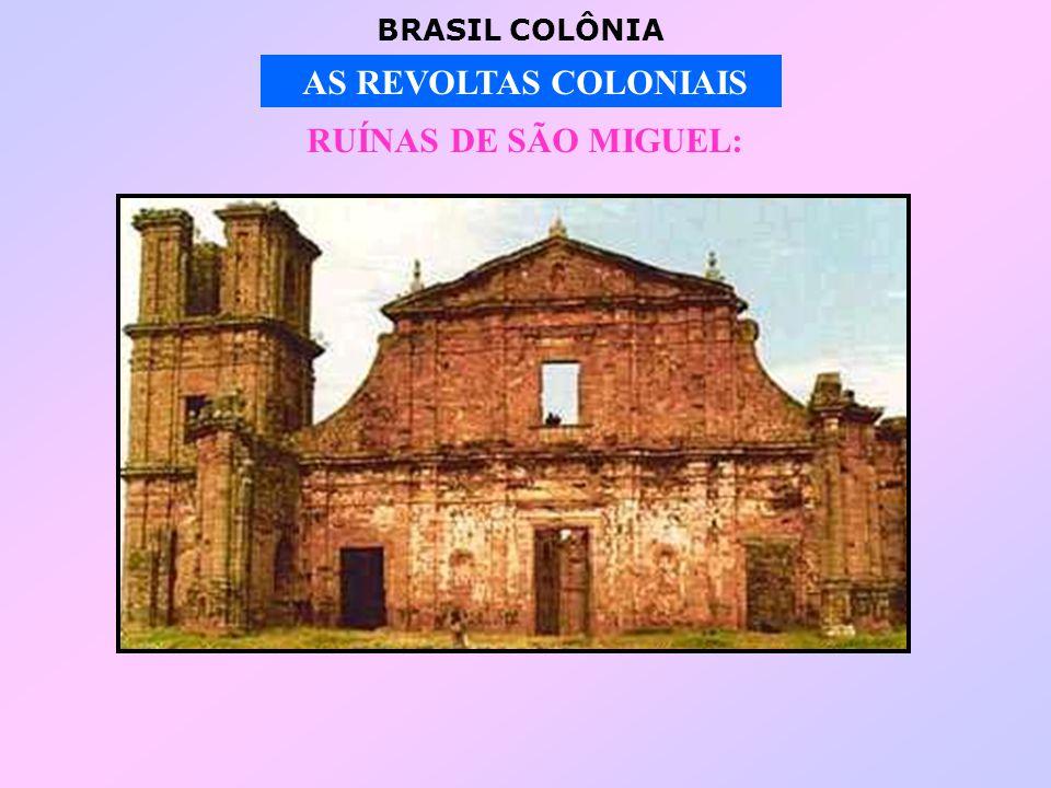 RUÍNAS DE SÃO MIGUEL:
