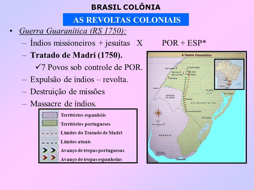 Guerra Guaranítica (RS 1750):