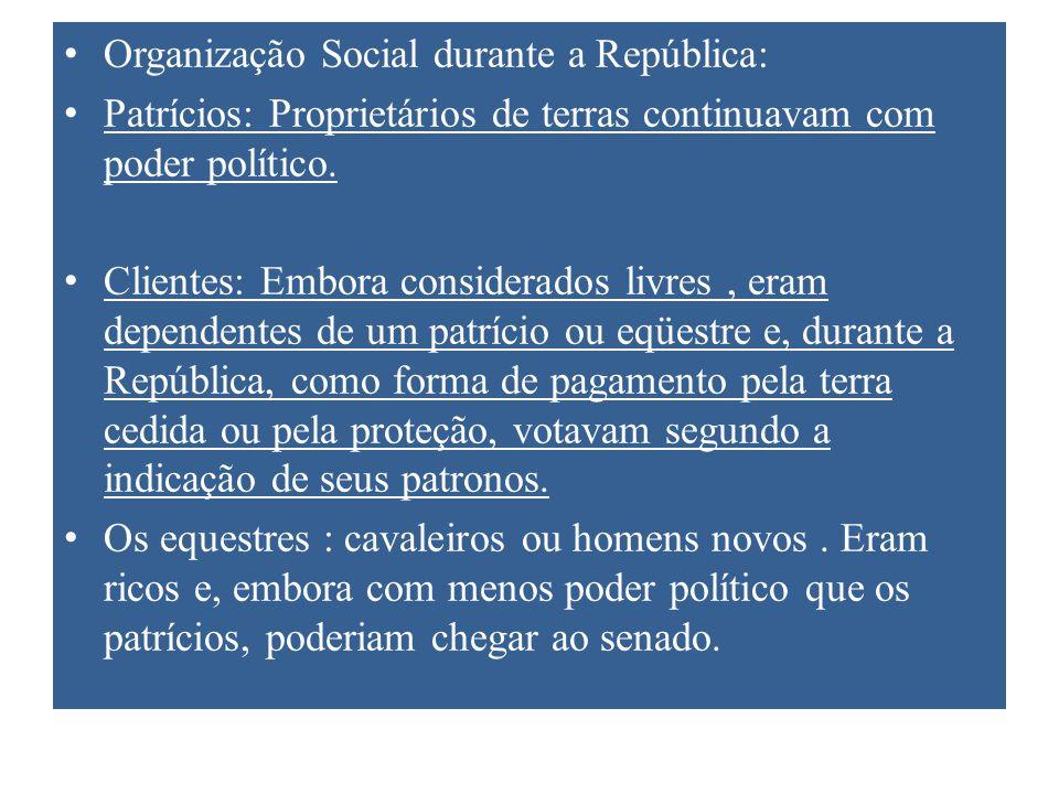 Organização Social durante a República: