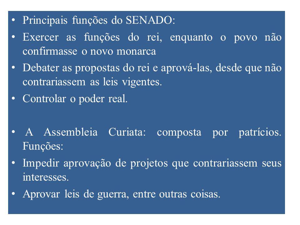 Principais funções do SENADO: