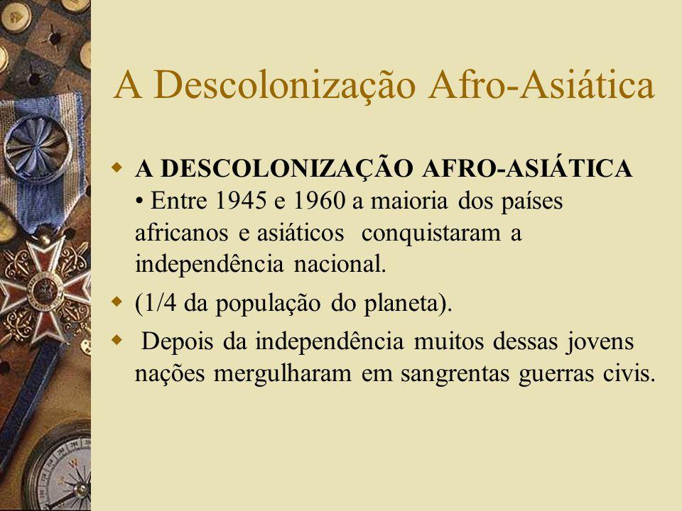 A Descolonização Afro-Asiática