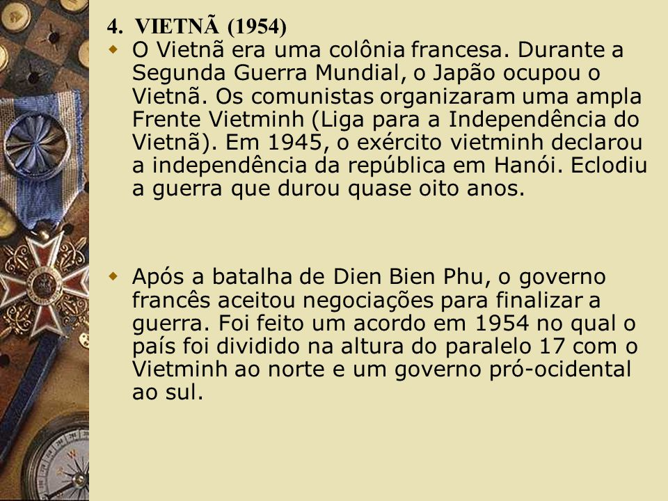 4. VIETNÃ (1954)