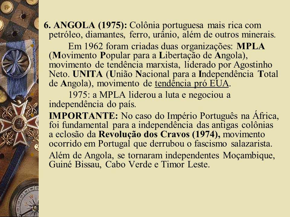 1975: a MPLA liderou a luta e negociou a independência do país.