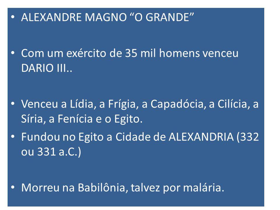 ALEXANDRE MAGNO O GRANDE