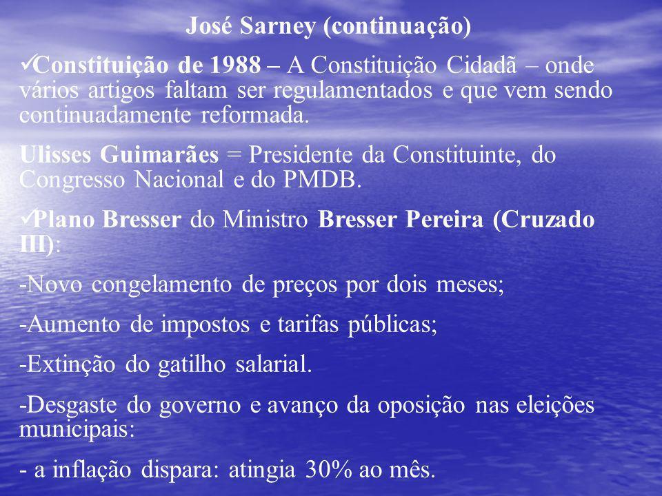 José Sarney (continuação)