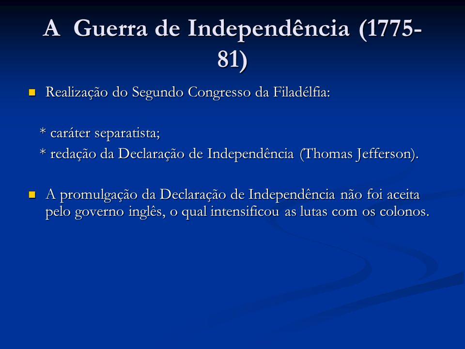 A Guerra de Independência (1775-81)