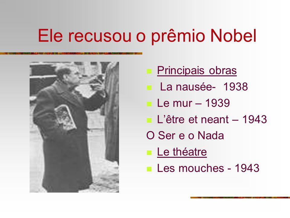Ele recusou o prêmio Nobel