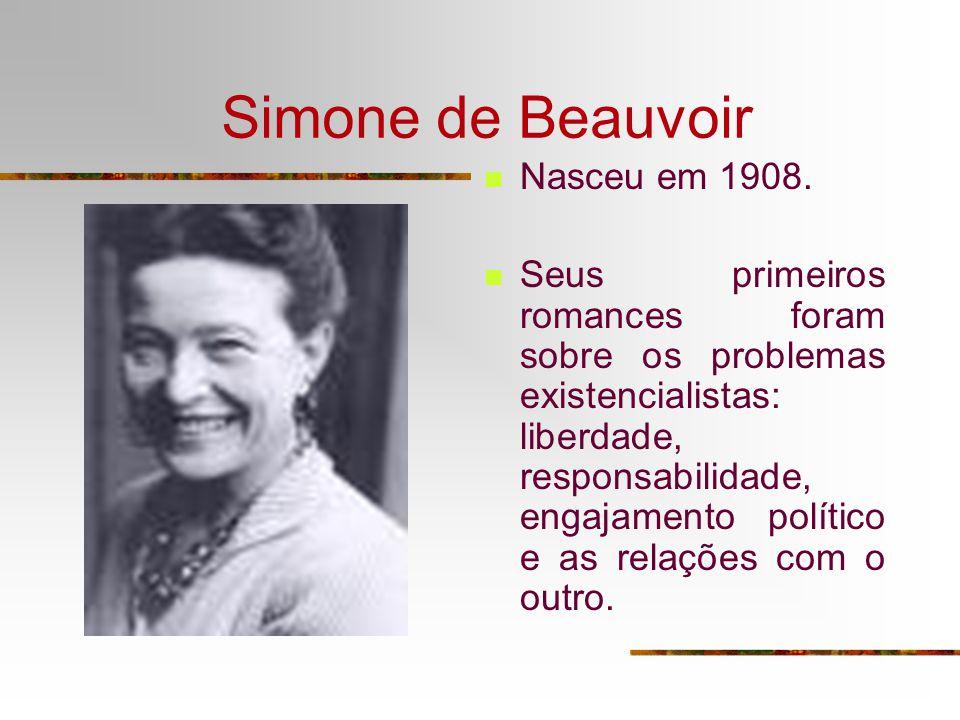 Simone de Beauvoir Nasceu em 1908.