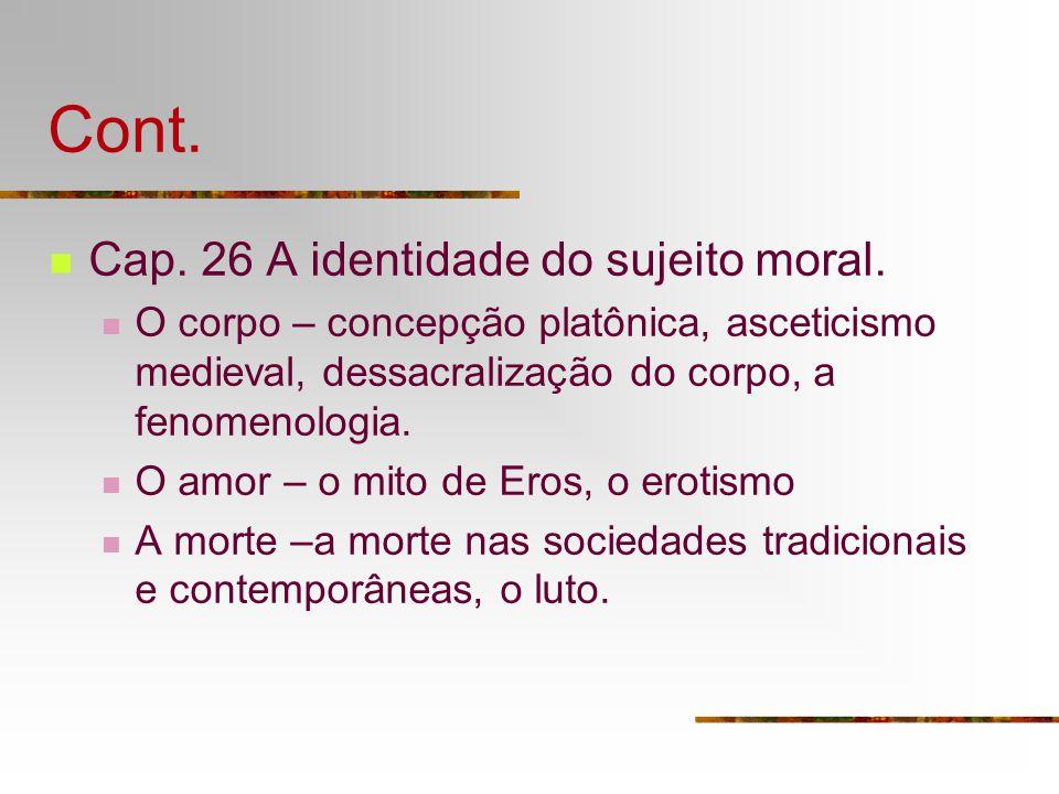Cont. Cap. 26 A identidade do sujeito moral.