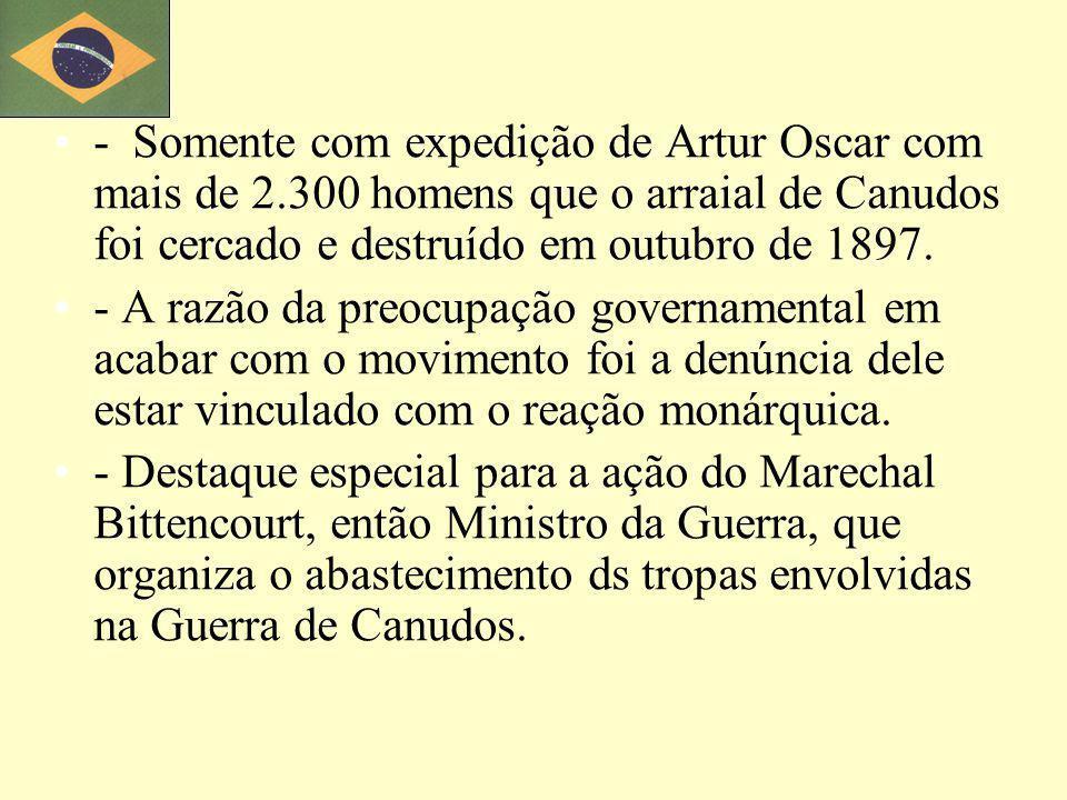 - Somente com expedição de Artur Oscar com mais de 2