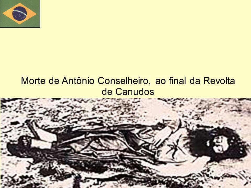 Morte de Antônio Conselheiro, ao final da Revolta de Canudos