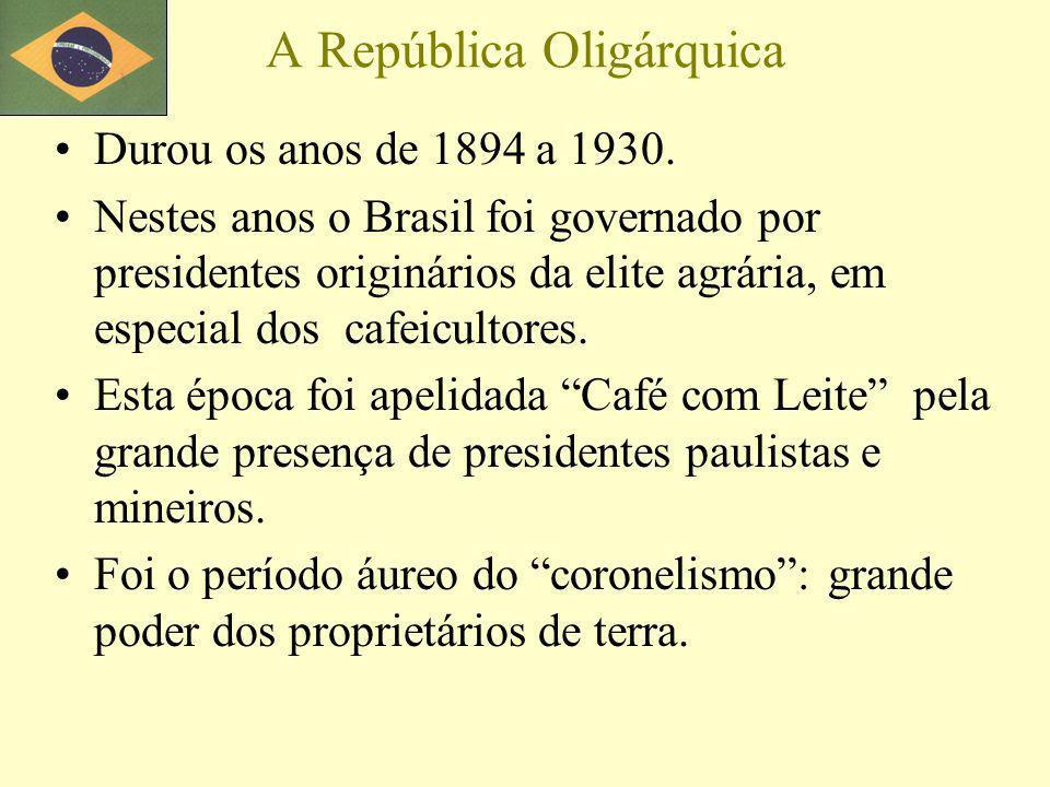 A República Oligárquica