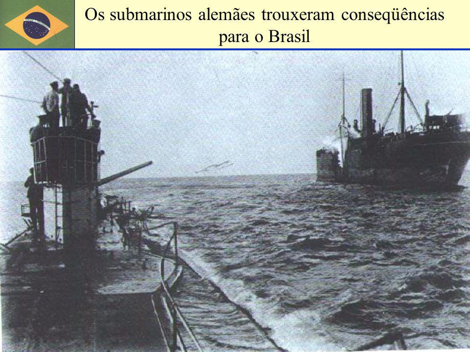 Os submarinos alemães trouxeram conseqüências para o Brasil