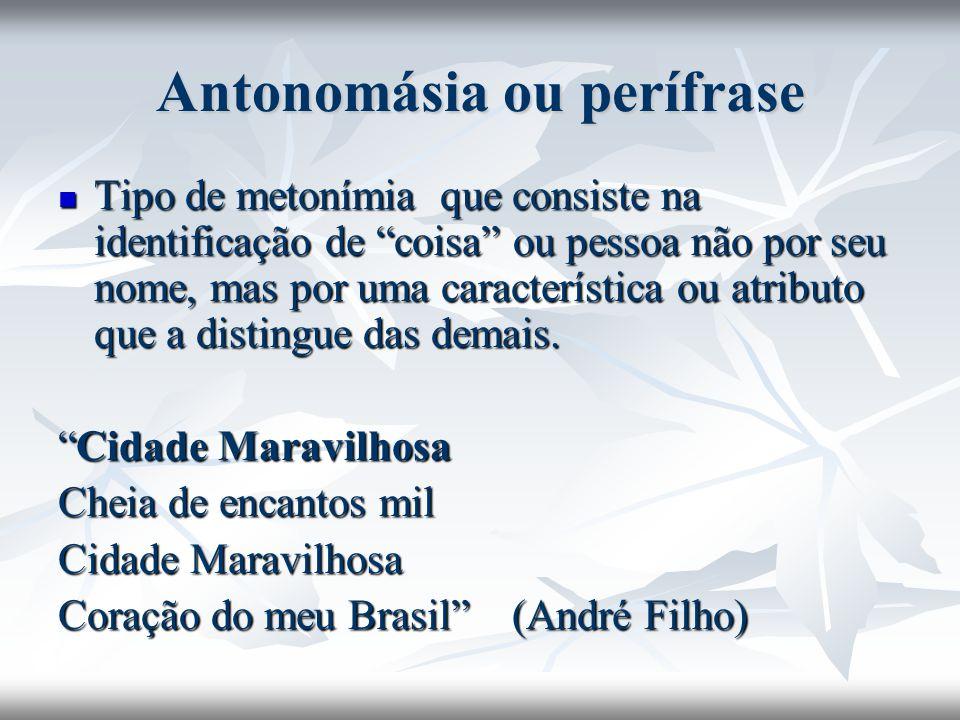Antonomásia ou perífrase