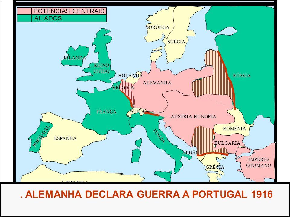 . ALEMANHA DECLARA GUERRA A PORTUGAL 1916