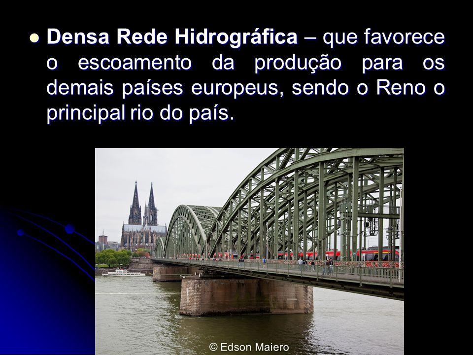 Densa Rede Hidrográfica – que favorece o escoamento da produção para os demais países europeus, sendo o Reno o principal rio do país.