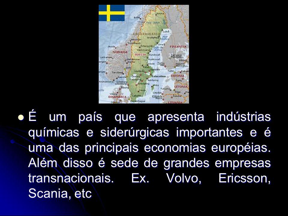 É um país que apresenta indústrias químicas e siderúrgicas importantes e é uma das principais economias européias.
