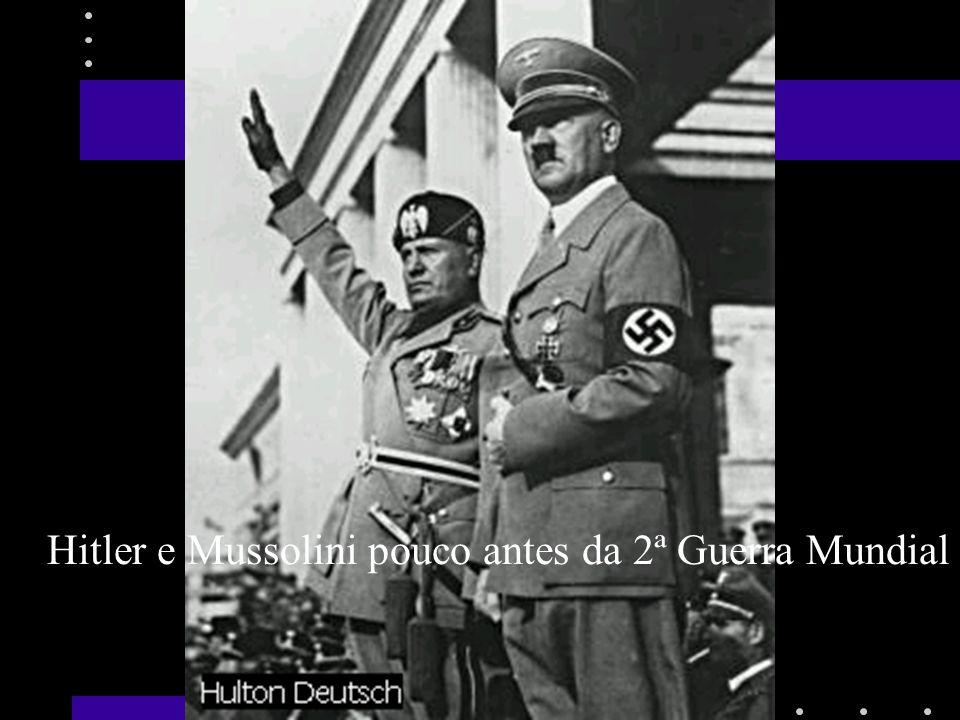 Hitler e Mussolini pouco antes da 2ª Guerra Mundial