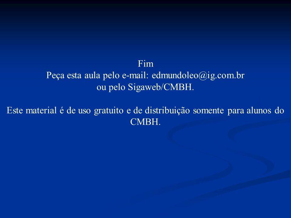 Peça esta aula pelo e-mail: edmundoleo@ig.com.br