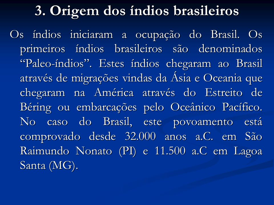 3. Origem dos índios brasileiros