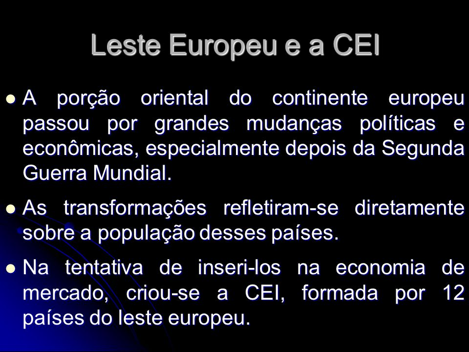 Leste Europeu e a CEI