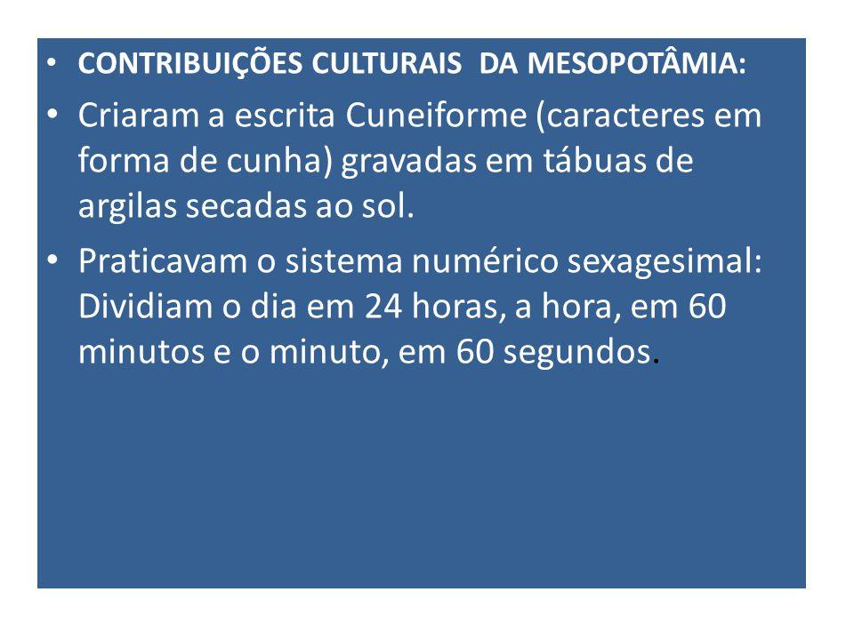 CONTRIBUIÇÕES CULTURAIS DA MESOPOTÂMIA: